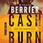 Cash Burn | Michael Berrier