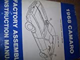 THE COMPLETE 1968 CHEVROLET CAMARO FACTORY ASSEMBLY INSTRUCTION MANUAL INCLUDES: Standard Camaro, Coupe, Z/28, Rally Sport, RS, LT, Super Sport, SS, Convertible. CHEVY 68