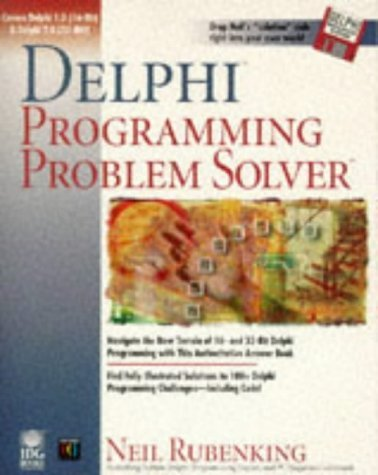Delphi Programming Problem Solver by Neil Rubenking (1996-04-06) by John Wiley & Sons Inc (Computers)