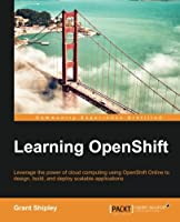 Learning OpenShift Front Cover