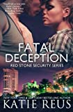 Fatal Deception (Red Stone Security Series) (Volume 3)