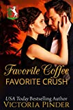 Favorite Coffee, Favorite Crush (Marshall Family Saga Book 1)