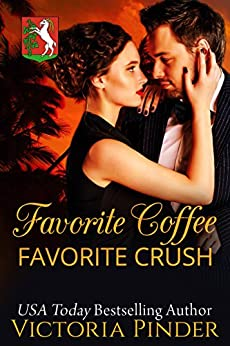Favorite Coffee, Favorite Crush (Marshall Family Saga Book 1) by [Pinder, Victoria]