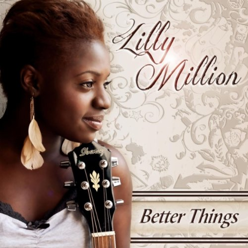 Download Better Now Mp3: Amazon.com: Better Things: Lilly Million: MP3 Downloads