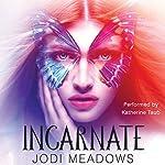 Incarnate | Jodi Meadows