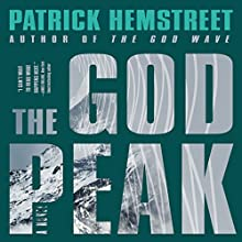 The God Peak: A Novel Audiobook by Patrick Hemstreet Narrated by Nick Podehl