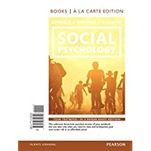 Social Psychology: Goals in Interaction, Books a la Carte Edition (6th Edition)