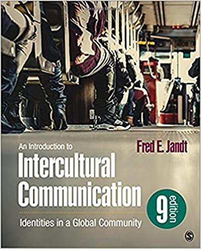 An Introduction to Intercultural Communication: Identities in a