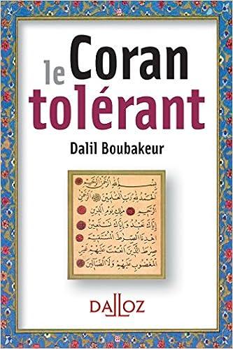 Télécharger le livre en ligne de pdf pdf Le Coran tolérant - 1ère éd. by Dalil Boubakeur PDF DJVU 2247074987
