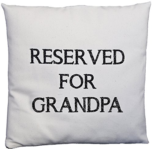 The Cotton Bag Store Ltd Reserved For Grandpa Design Natural Cotton Cushion Cover Cushion Pad Not Included Ivory (Settee Natural)