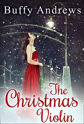 The Christmas Violin (Merry You Wish We Christmas A Author)