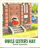 Uncle Lester's Hat, Howie Schneider, 0399224394