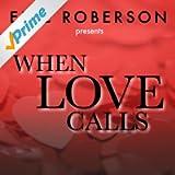 Eric Roberson Presents When Love Calls