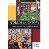 Worlds of History, Volume One: A Comparative Reader: To 1550 by Kevin Reilly (Jun 3 2010)