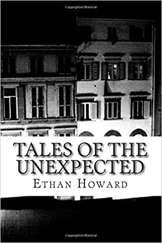 Book Tales of the Unexpected: 14 Tales of the Strange, the Eerie and the Macabre