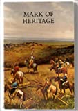 img - for Mark of Heritage book / textbook / text book