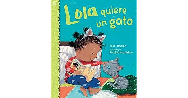 Amazon.com: Lola quiere un gato (Lola Reads) (Spanish ...