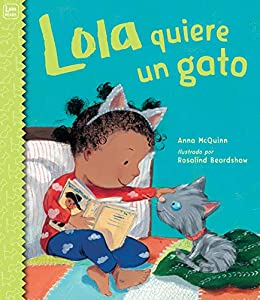 Lola quiere un gato (Lola Reads) (Spanish Edition) by [McQuinn,