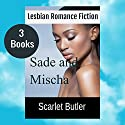 Sade and Mischa Audiobook by Scarlet Butler Narrated by Melissa Sternenberg