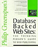 img - for Database Backed Web Sites: The Thinking Person's Guide to Web Publishing Paperback - January 1, 1997 book / textbook / text book