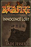 Baelfire: Innocence Lost (Volume 1)