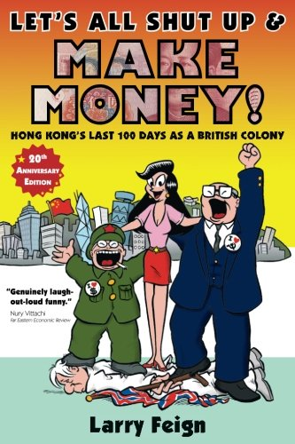 Let's All Shut Up and Make Money! (Make Money China)