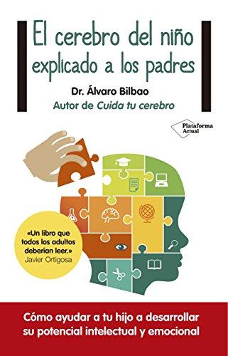 Cerebro Del Niño Explicado A Los Padres, El