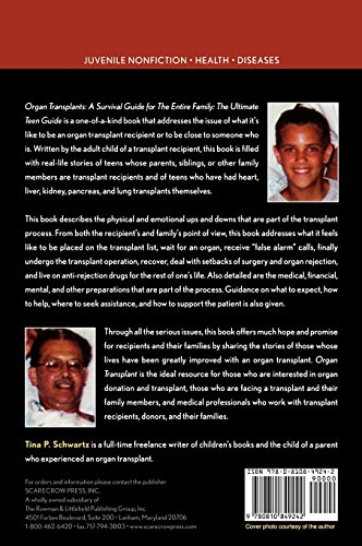 Organ Transplants: A Survival Guide for the Entire Family (It Happened to Me)