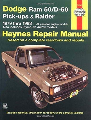 Dodge Ram 50/D-50 Pick-ups & Raider & Plymouth Arrow Pick-ups (79-93) Haynes Repair Manual (Does not include info specific to diesel engines. Includes coverage apart from specific exclusion noted)