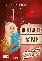 Hollywood Gossip: Mörderische Schlagzeilen