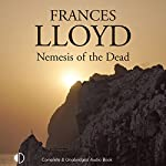 Nemesis of the Dead   Frances Lloyd