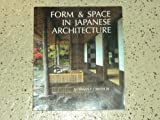 Form and Space in Japanese Architecture, Norman F. Carver, 0932076114
