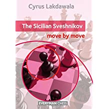 The Sicilian Sveshnikov: Move by Move (Everyman Chess)