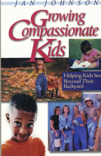 Growing Compassionate Kids:  Helping Kids See Beyond Their Backyard