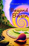 Beyond the Basin, Alexander Beiner, 1848761384