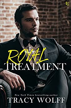 Royal Treatment: A His Royal Hotness Novel by [Wolff, Tracy]