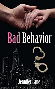 Bad Behavior (The Conduct Series Book 2) by [Lane, Jennifer]