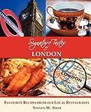 Signature Tastes of London, Steven W. Siler, 192745803X