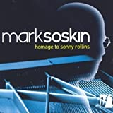 Homage to Sonny Rollins by Mark Soskin