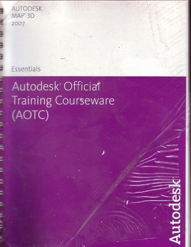 Autodesk Official Training Courseware (AOTC) Map 3D 2007 with sealed cd's ebook