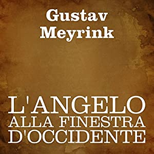 L'angelo alla finestra d'occidente Audiobook