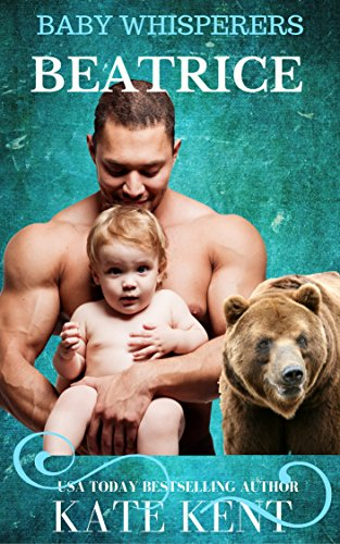 BEATRICE  (Baby Whisperers Book 3)