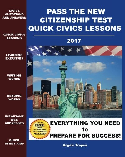 Pass the New Citizenship Test Quick Civics Lessons