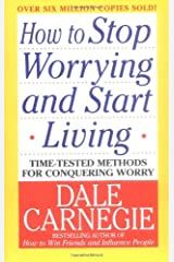 How to Stop Worrying and Start Living Paperback