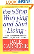 #10: How to Stop Worrying and Start Living