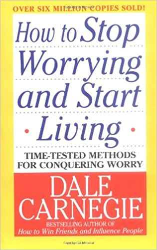 image for How to Stop Worrying and Start Living