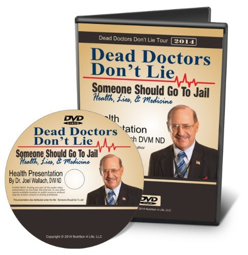 Dead Doctors Don't Lie DVD- Someone Should Go to Jail by Dr Joel Wallach (Dvd Jail)