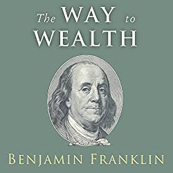 The Way to Wealth: Ben