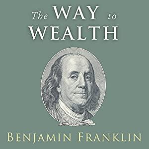 The Way to Wealth: Ben Hörbuch