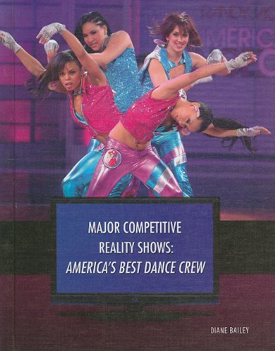 America's Best Dance Crew (Major Competitive Reality Shows (Library)) (Best Of America's Best Dance Crew)